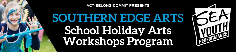 Southern Edge Arts - October School Holidays