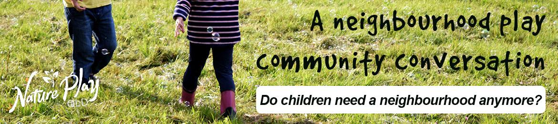 Do Kids Need a Neighbourhood Anymore?